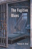 iUniverse The Fugitive Blues