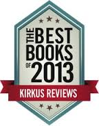 Kirkus Reviews Best Books of 2013