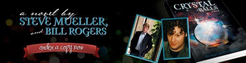 iUniverse Bill Rogers and Steve Mueller