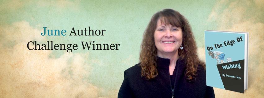 iUniverse June Author Challenge Winner Danette Key