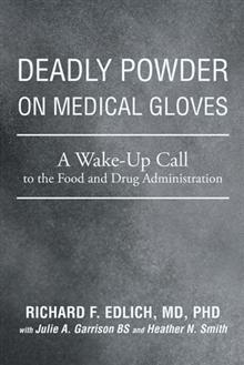 iUniverse Deadly Powder on Medical Gloves