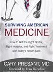 iUniverse Surviving American Medicine