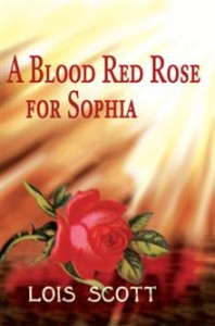 iUniverse A Blood Red Rose for Sophia
