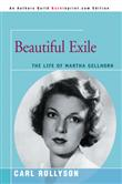 iUniverse Beautiful Exile The Life of Martha Gellhorn
