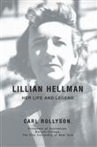 iUniverse Lillian Hellman Her Life and Legend