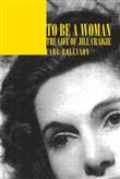 iUniverse To be a  Woman  The Life of Jill Craigie
