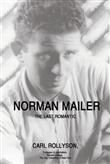 iUniverse Norman Mailer The Last Romantic