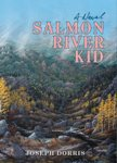 Salmon River Kid - dorris - front cover 150